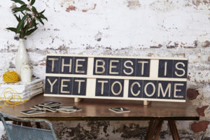 The Best is Yet to Come, 10x2 Message Me Board, available One Two Tree Designs