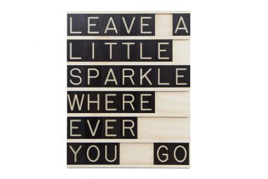 Leave a Little Sparkle Where Ever You Go - 7x6 Wooden Message Board from One Two Tree